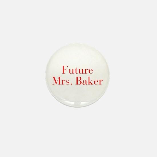 Future Mrs Baker-bod red Mini Button (10 pack)