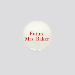 Future Mrs Baker-bod red Mini Button