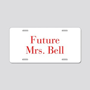 Future Mrs Bell-bod red Aluminum License Plate