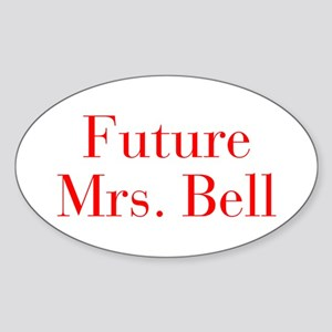 Future Mrs Bell-bod red Sticker