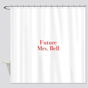 Future Mrs Bell-bod red Shower Curtain