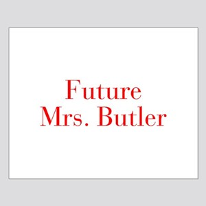 Future Mrs Butler-bod red Posters