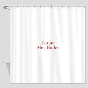 Future Mrs Butler-bod red Shower Curtain