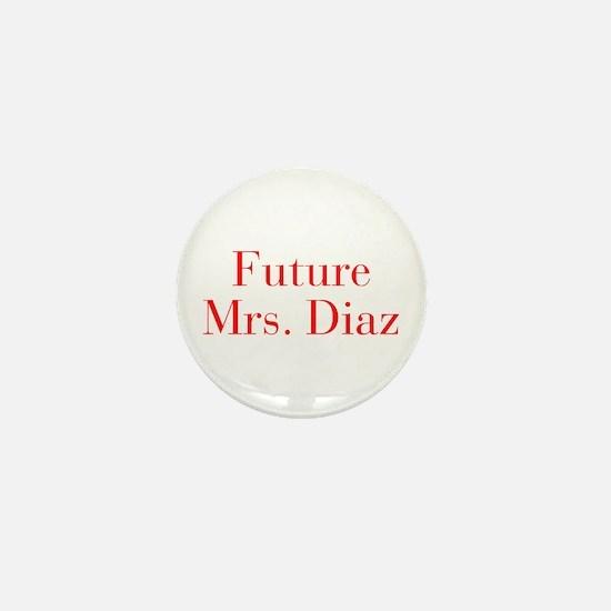Future Mrs Diaz-bod red Mini Button (10 pack)