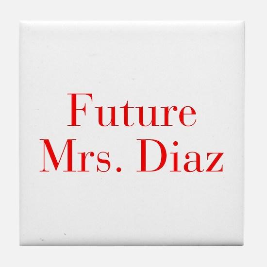 Future Mrs Diaz-bod red Tile Coaster