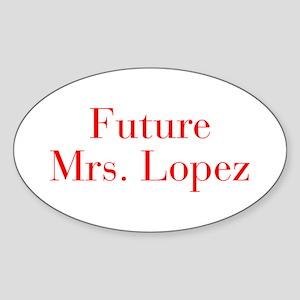 Future Mrs Lopez-bod red Sticker
