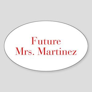 Future Mrs Martinez-bod red Sticker