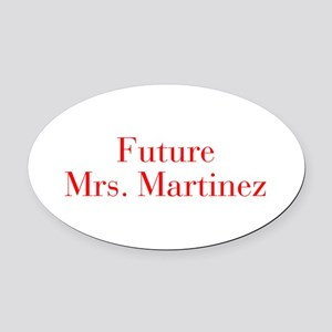 Future Mrs Martinez-bod red Oval Car Magnet
