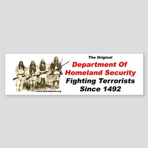 Fighting Terrorists since 1492 Bumper Sticker