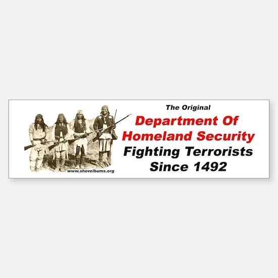 Fighting Terrorists since 1492 Bumper Bumper Bumper Sticker