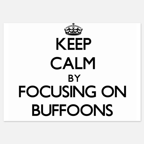 Keep Calm by focusing on Buffoons Invitations