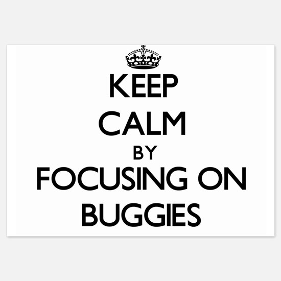Keep Calm by focusing on Buggies Invitations
