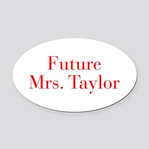 Future Mrs Taylor-bod red Oval Car Magnet