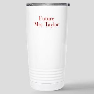 Future Mrs Taylor-bod red Travel Mug
