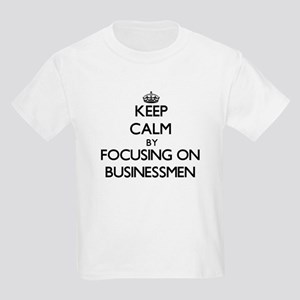 Keep Calm by focusing on Businessmen T-Shirt