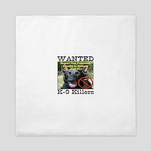 Wanted K-9 Killers Queen Duvet