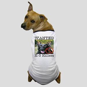 Wanted K-9 Killers Dog T-Shirt