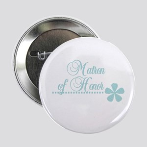 Matron of Honor Button