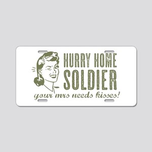 Hurry Home Soldier Aluminum License Plate