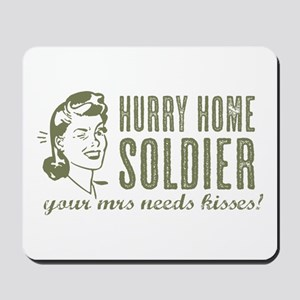 Hurry Home Soldier Mousepad