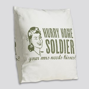 Hurry Home Soldier Burlap Throw Pillow