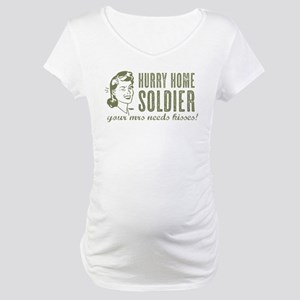 Hurry Home Soldier Maternity T-Shirt