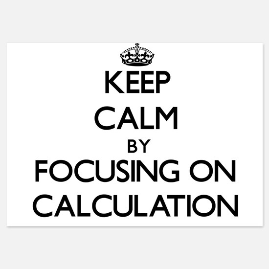 Keep Calm by focusing on Calculation Invitations