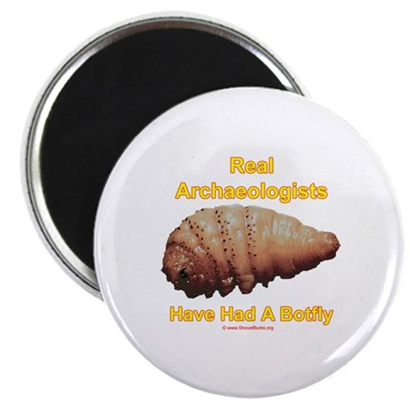 Real Archaeologists Have Had A Botfly Magnet