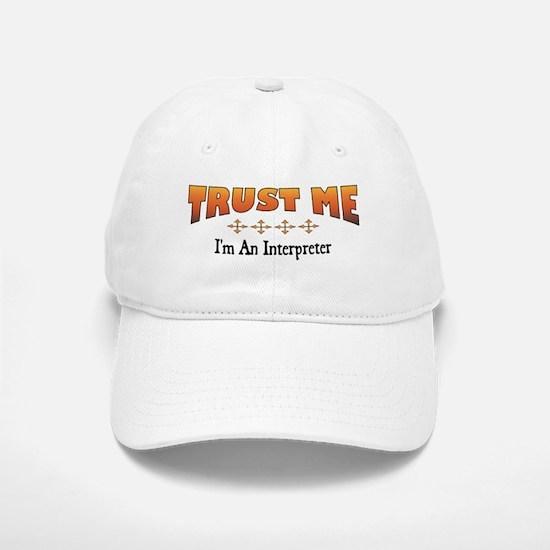 Trust Interpreter Baseball Baseball Cap