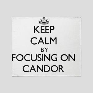 Keep Calm by focusing on Candor Throw Blanket