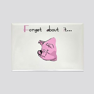 Forget About It Gangster Pig Rectangle Magnet