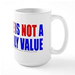 Hate Not Large Mug