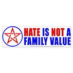 Hate Not Bumper Sticker