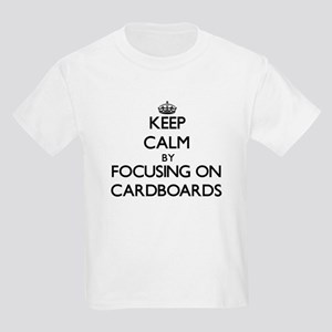 Keep Calm by focusing on Cardboards T-Shirt