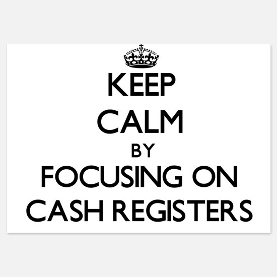 Keep Calm by focusing on Cash Register Invitations
