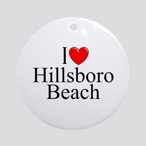"""I Love Hillsboro Beach"" Ornament (Round)"
