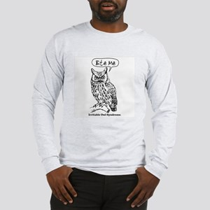 IRRITABLE OWL Long Sleeve T-Shirt