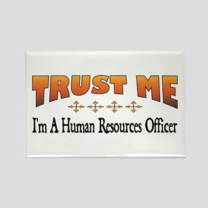 Trust Human Resources Officer Rectangle Magnet