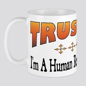 Trust Human Resources Officer Mug