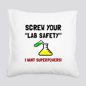 Lab Safety Superpowers Square Canvas Pillow