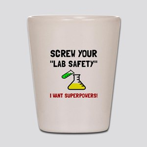 Lab Safety Superpowers Shot Glass