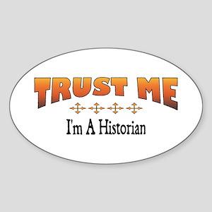 Trust Historian Oval Sticker