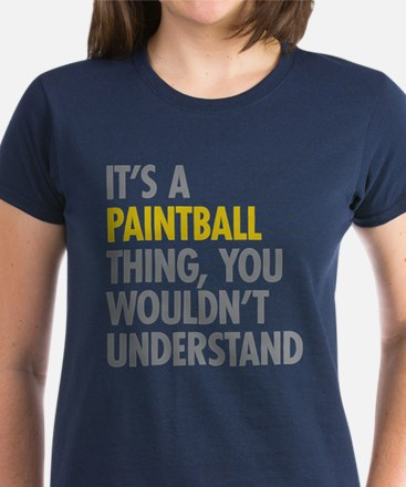Its A Paintball Thing Women's Dark T-Shirt