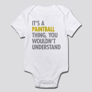 Its A Paintball Thing Infant Bodysuit