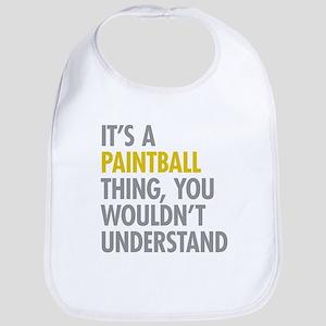 Its A Paintball Thing Bib