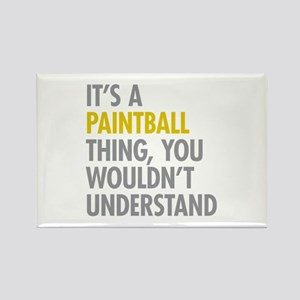 Its A Paintball Thing Rectangle Magnet