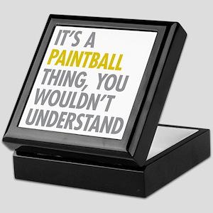 Its A Paintball Thing Keepsake Box