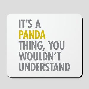 Its A Panda Thing Mousepad