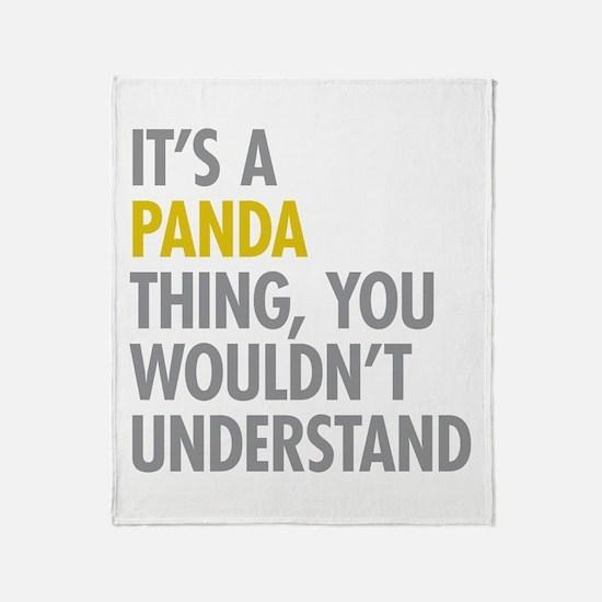 Its A Panda Thing Throw Blanket