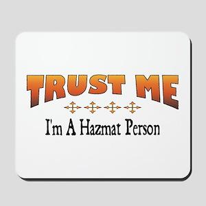 Trust Hazmat Person Mousepad